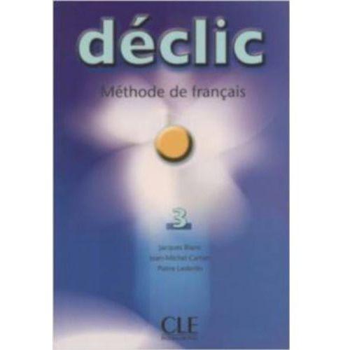Declic 3 Methode de francais (2004)