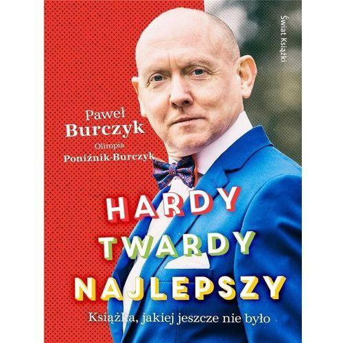 Hardy, twardy, najlepszy - Burczyk Paweł, Poźnik-Burczyk Olimpia (9788381391740)
