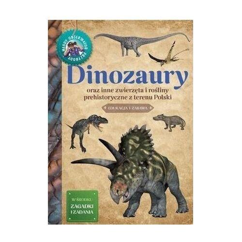 Młody obserwator przyrody. dinozaury - michał brodacki, Multico