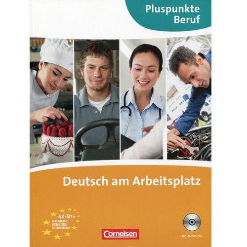 Deutsch am Arbeitsplatz A2/B1+ /CD gratis/