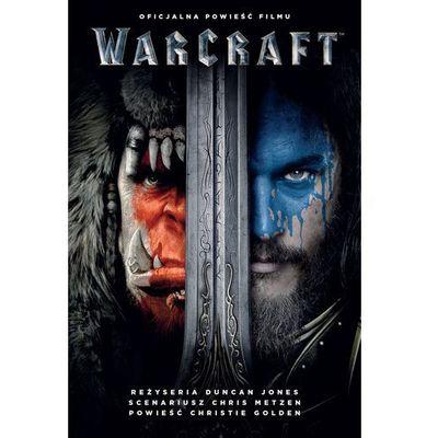 Warcraft Oficjalna powieść filmu - Christie Golden (9788365315526)