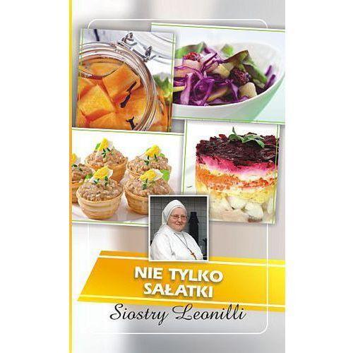 Nie tylko sałatki siostry Leonilli + zakładka do książki GRATIS