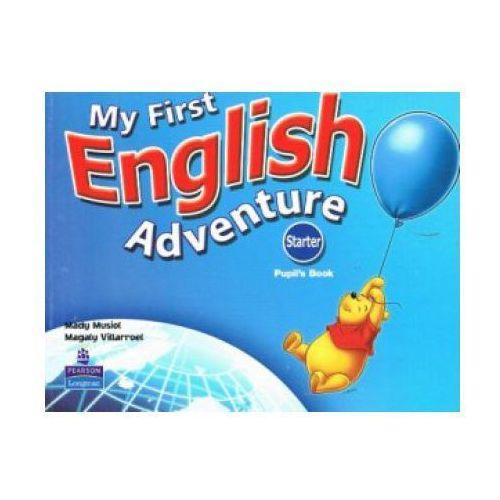 My First English Adventure Starter - Students' Book [Książka Ucznia ] (9780582793781)