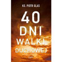 40 dni walki duchowej (9788366061651)