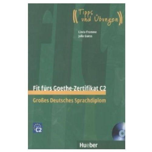 Fit Furs Goethe-Zertifikat C2 z płytą CD (136 str.)