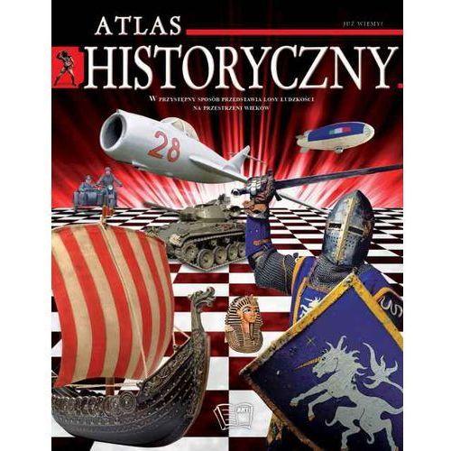 Już Wiem. Atlas Historyczny (9788377405697)