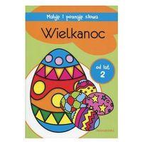 Wielkanoc Maluję i poznaję słowa. Darmowy odbiór w niemal 100 księgarniach!