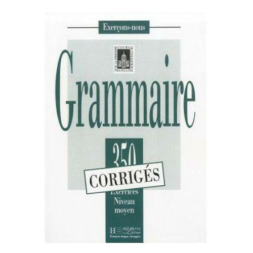 Grammaire 350 corriges, oprawa miękka