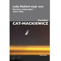 Lady Makbet myje ręce. Broszury emigracyjne 1944 - 1946 (2017)