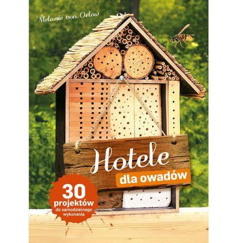 HOTELE DLA OWADÓW (9788377632789)