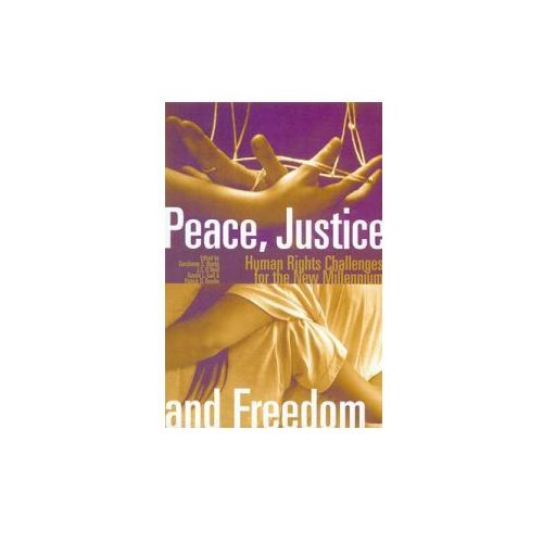 Peace, Justice and Freedom