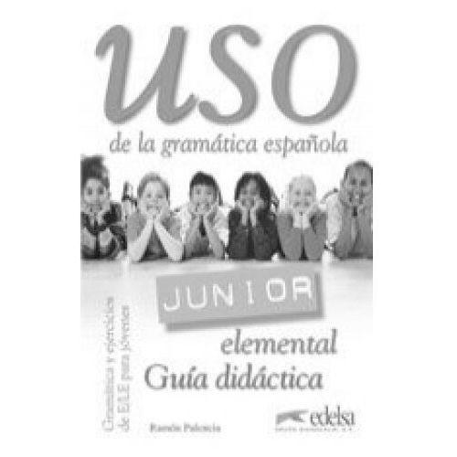 Uso de la Gramatica Junior Elemental. Książka Nauczyciela, oprawa miękka
