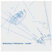 Takemura, Nobukazu - Scope (0790377006827)