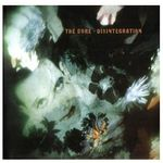 Universal music Disintegration (remastered) (0600753245682)