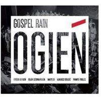 Gospel Rain - OGIEŃ (5907564020176)