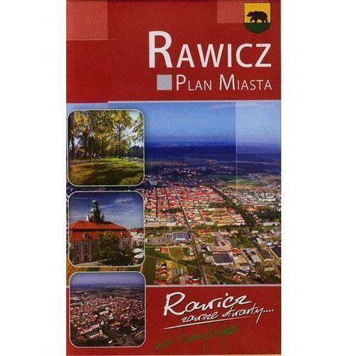 Rawicz - Plan Miasta i Mapą Gminy (9788387373740)