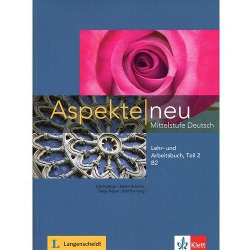 Aspekte Neu B2 Mittelstufe Deutsch Lehr- und Arbeitsbuch + CD Teil 2 (192 str.)