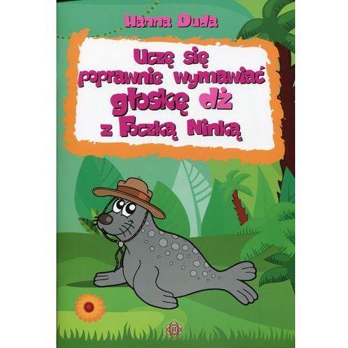 Uczę się poprawnie wymawiać głoskę DŻ z Foczką Ninką - HANNA DUDA (44 str.)