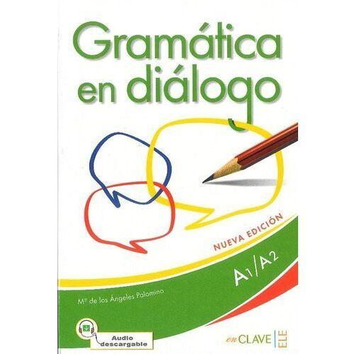 Gramatica en dialogo A1/A2 - Wysyłka od 3,99 - porównuj ceny z wysyłką (128 str.)