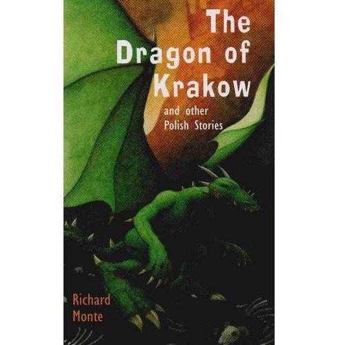 Dragon of Krakow, Monte R