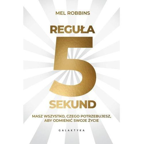 Reguła 5 sekund - Mel Robbins (2018)