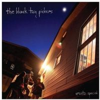 Black twig pickers, the - ironto special marki Thrill jockey
