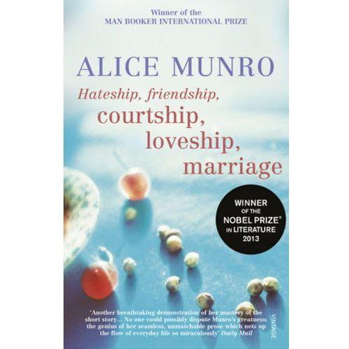 Hateship, Friendship, Courtship, Loveship, Marriage, Munro Alice
