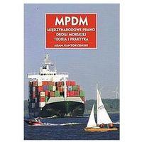 MPDM Międzynarodowe prawo drogi morskiej, Adam Kantorysiński