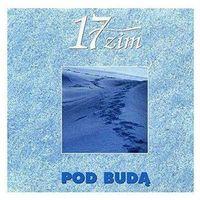 Warner music poland 17 zim - pod budą (5903110069125)