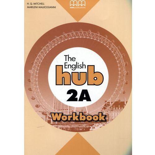 Język angielski The English hub 2a ćwiczenia LO (9789605731069)