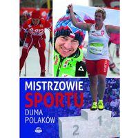 Mistrzowie sportu Duma Polaków, HORYZONTY