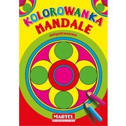 Praca zbiorowa Kolorowanka mandale antystresowe -