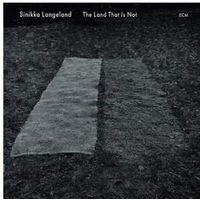 Universal music / ecm Sinikka langeland - the land that is not (0602527620367)