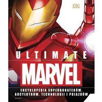 Ultimate Marvel. Encyklopedia superbohaterów... - Adam Bray,lorraine Cink,melanie Scott (2018)