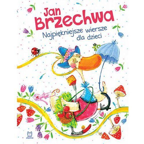 Najpiękniejsze wiersze dla dzieci, wyd. 2, miękka oprawa - Jan Brzechwa (2017)