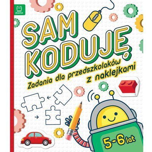 Sam koduję! Zadania dla przedszkolaków 5-6 lat (24 str.)