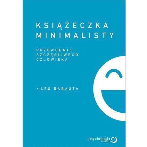 Książeczka minimalisty. Prosty przewodnik szczęśliwego człowieka (104 str.)