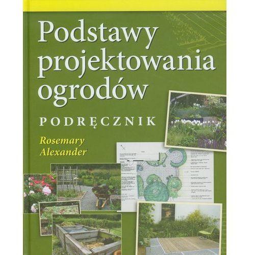 Podstawy projektowania ogrodów Podręcznik (320 str.)