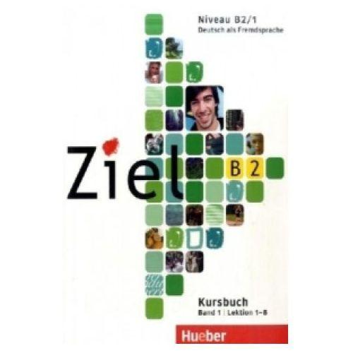 Ziel B2 Band 1 Podręcznik + Ćwiczenia + CD-ROM, Duden Verlag / Hueber