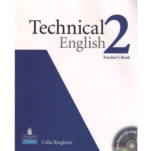 Technical English 2. Teacher's Book (Książka nauczyciela) + CD, Celia Bingham