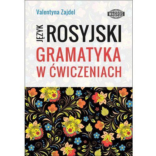 Język Rosyjski. Gramatyka w ćwiczeniach, WAGROS