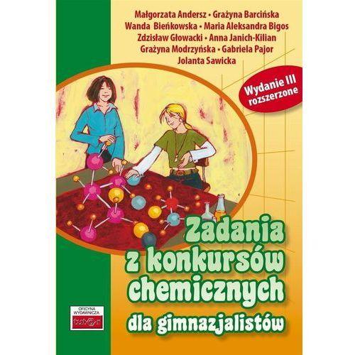 Zadania z konkursów chemicznych dla gimnazjalistów. (9788389563620)