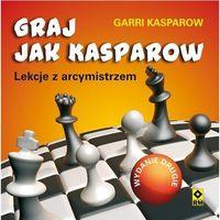 Graj jak Kasparow. Wyd. II (96 str.)