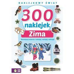 300 naklejek na zimę - Opracowanie zbiorowe