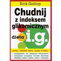 Chudnij z indeksem glikemicznym dieta i.g., Gallop, Rick