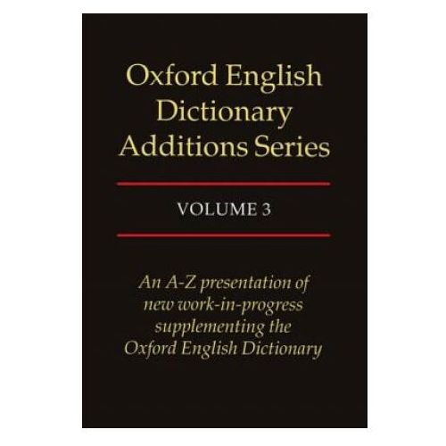 Oxford English Dictionary Assitions Series v.3, Oxford University Press