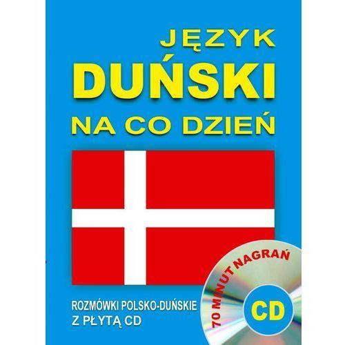 Język duński na co dzień. Rozmówki polsko-duńskie z płytą CD, praca zbiorowa
