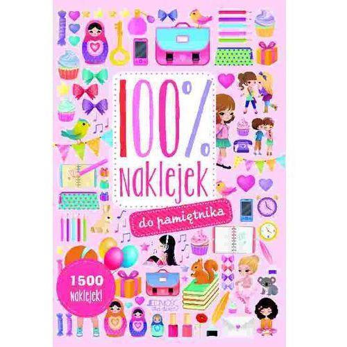 100% naklejek do pamiętnika - Opracowanie zbiorowe (2015)