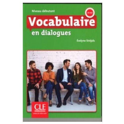 Vocabulaire en dialogues Niveau debutant + CD - Evelyne Sirejols, Cle International