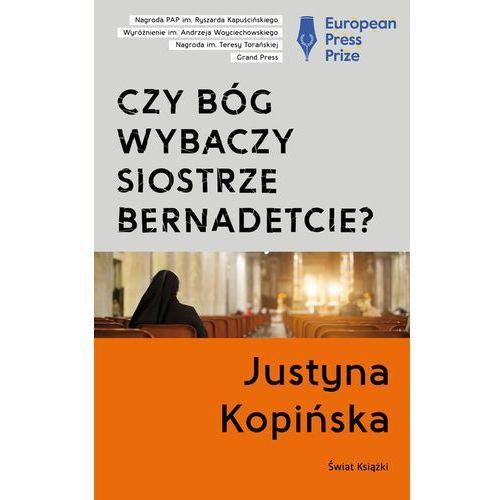 Czy Bóg wybaczy siostrze Bernadetcie?, Świat Książki
